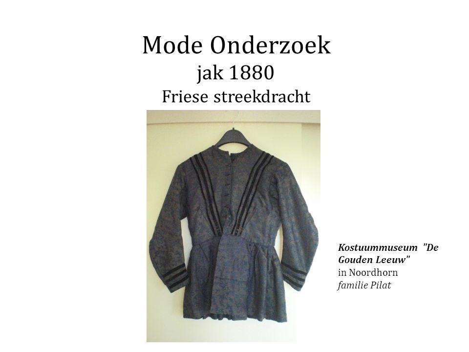 Mode Onderzoek jak 1880 Friese streekdracht Kostuummuseum De Gouden Leeuw in Noordhorn familie Pilat