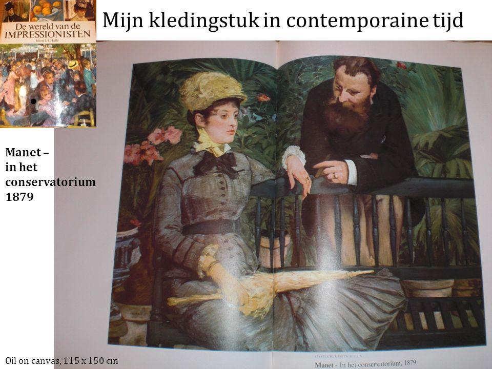 Mijn kledingstuk in contemporaine tijd Oil on canvas, 115 x 150 cm Manet – in het conservatorium 1879