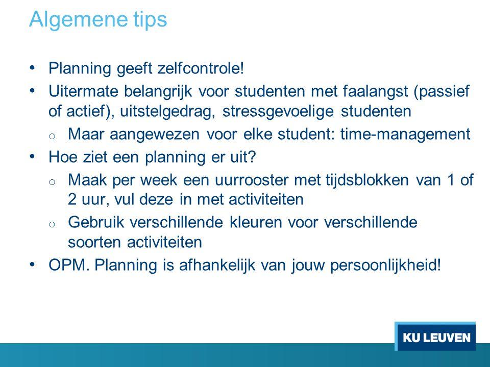 Algemene tips Planning geeft zelfcontrole.