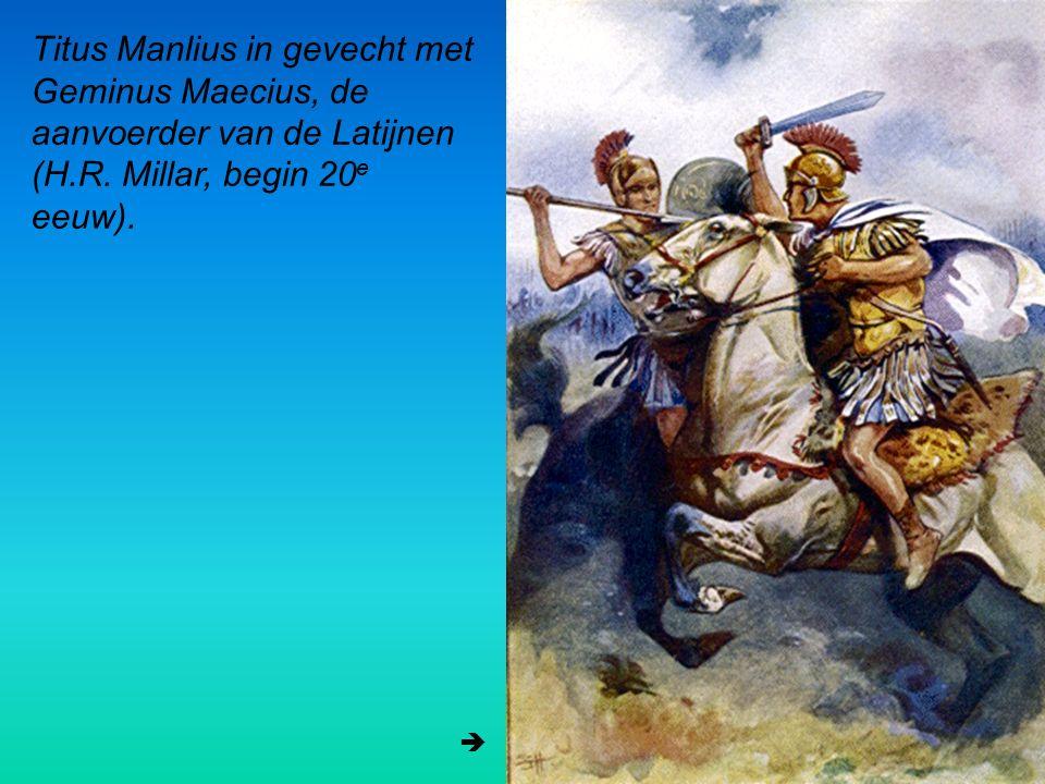 Titus Manlius in gevecht met Geminus Maecius, de aanvoerder van de Latijnen (H.R. Millar, begin 20 e eeuw). 