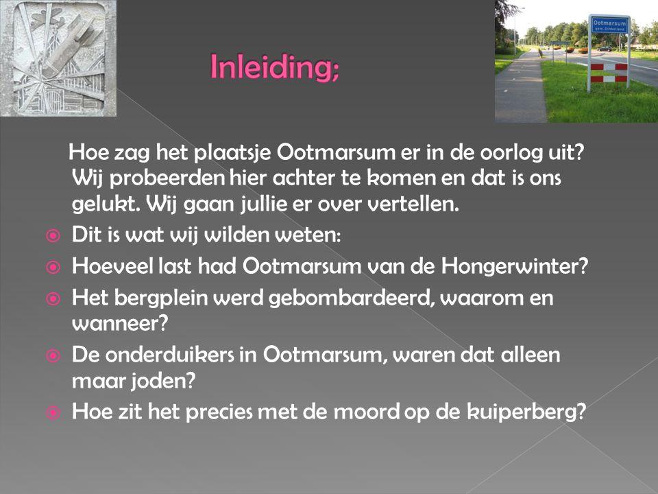 Hoe zag het plaatsje Ootmarsum er in de oorlog uit.