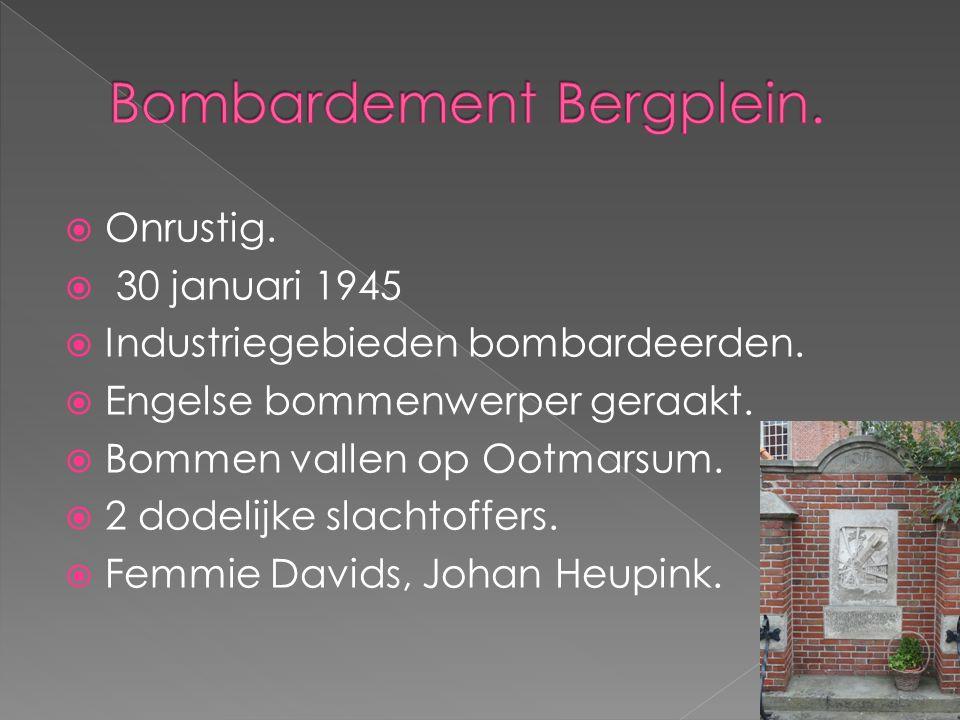  Onrustig.  30 januari 1945  Industriegebieden bombardeerden.