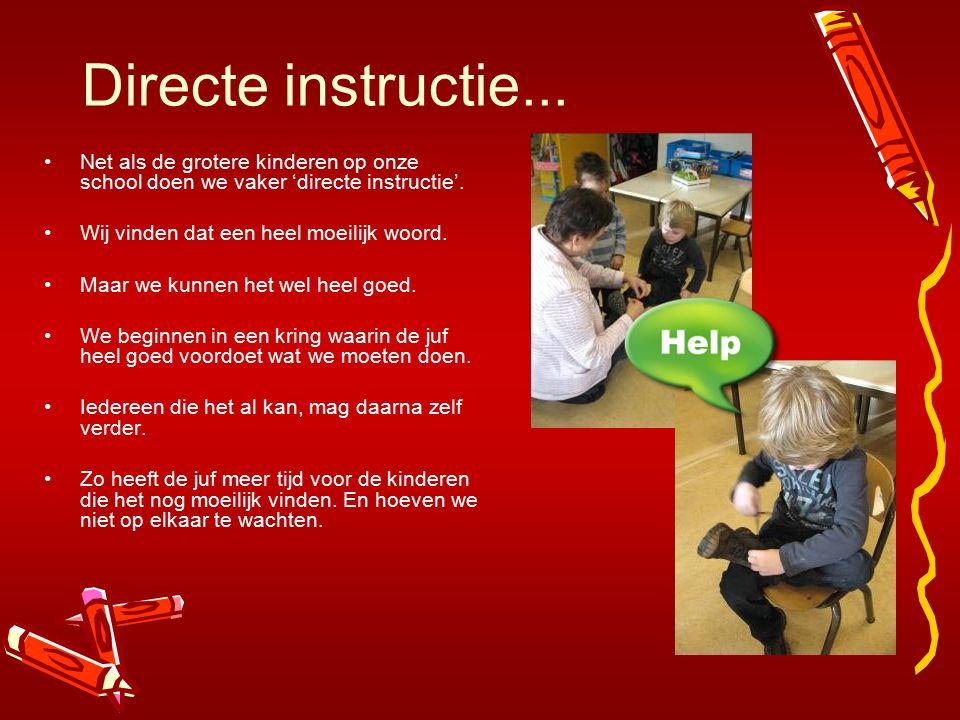 Directe instructie... Net als de grotere kinderen op onze school doen we vaker 'directe instructie'. Wij vinden dat een heel moeilijk woord. Maar we k