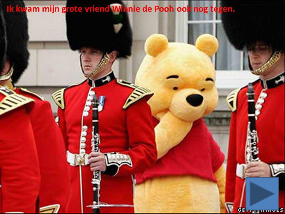 Ik kwam mijn grote vriend Winnie de Pooh ook nog tegen.