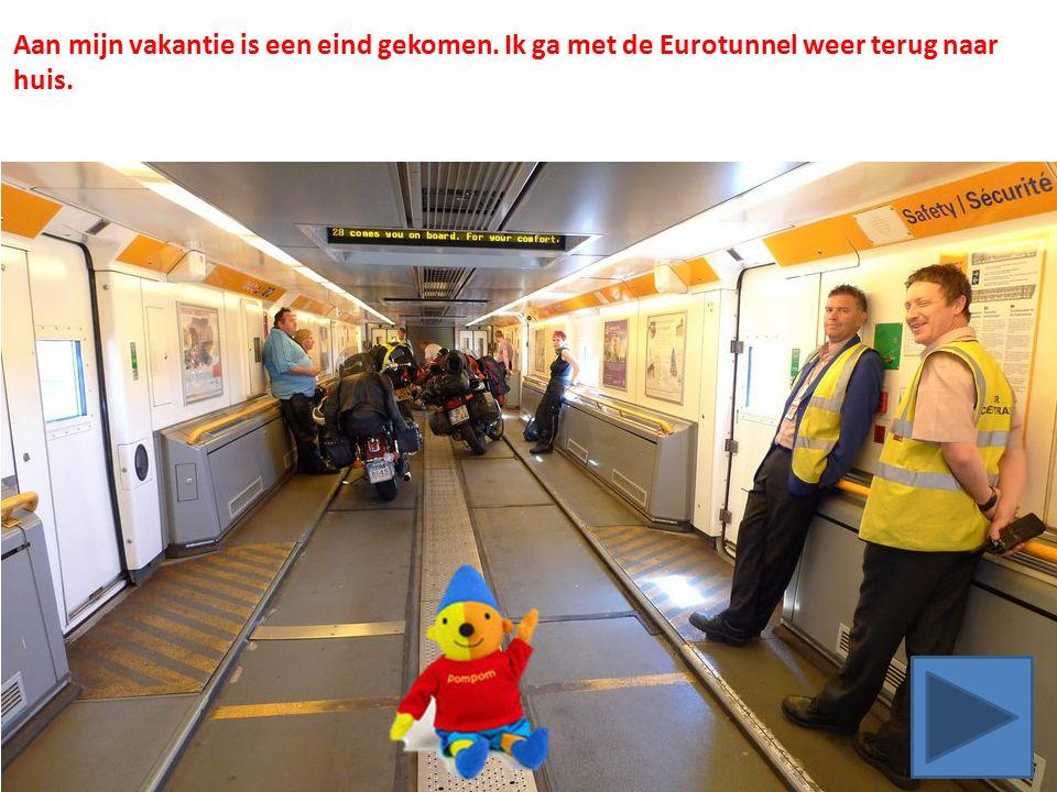 Aan mijn vakantie is een eind gekomen. Ik ga met de Eurotunnel weer terug naar huis.