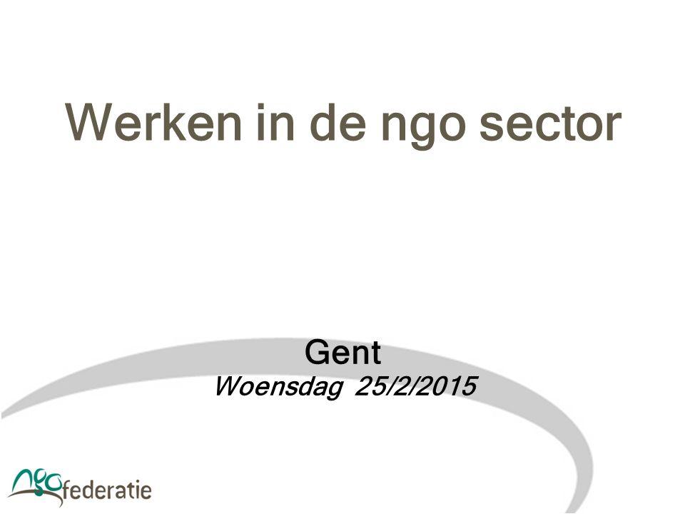 Werken in de ngo sector Gent Woensdag 25/2/2015