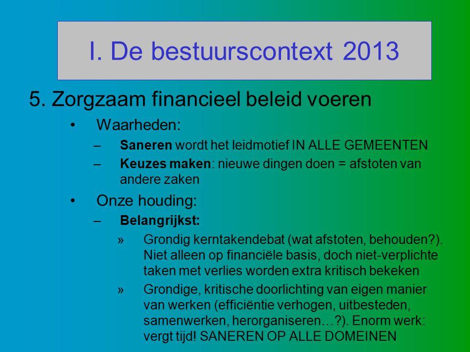 I. De bestuurscontext 2013 5.