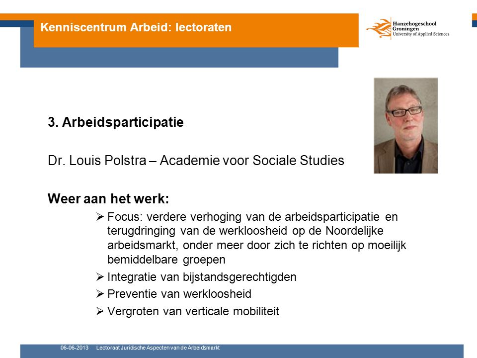 Kenniscentrum Arbeid: lectoraten 3. Arbeidsparticipatie Dr.