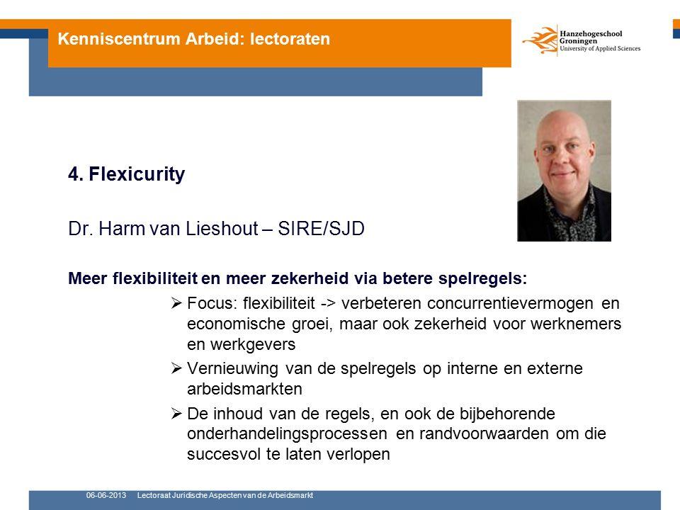 Kenniscentrum Arbeid: lectoraten 5.Juridische Aspecten van de Arbeidsmarkt Dr.mr.