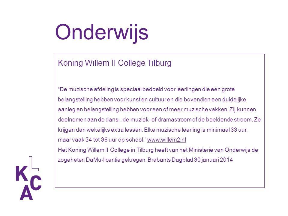 Onderwijs Koning Willem II College Tilburg De muzische afdeling is speciaal bedoeld voor leerlingen die een grote belangstelling hebben voor kunst en cultuur en die bovendien een duidelijke aanleg en belangstelling hebben voor een of meer muzische vakken.