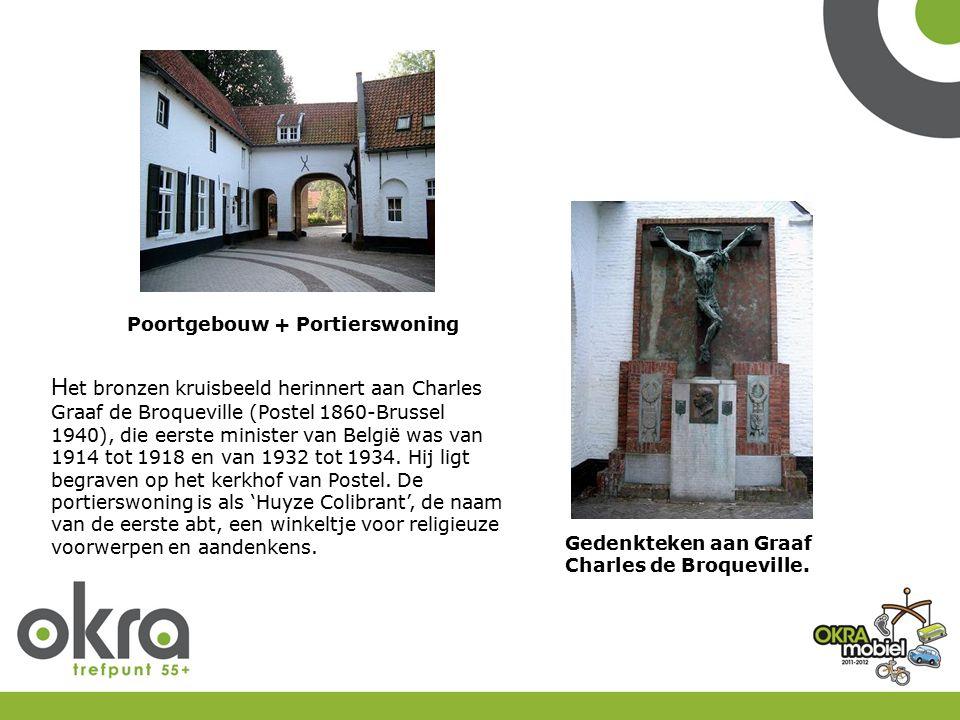 Poortgebouw + Portierswoning Gedenkteken aan Graaf Charles de Broqueville. H et bronzen kruisbeeld herinnert aan Charles Graaf de Broqueville (Postel