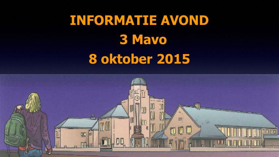 INFORMATIE AVOND 3 Mavo 8 oktober 2015