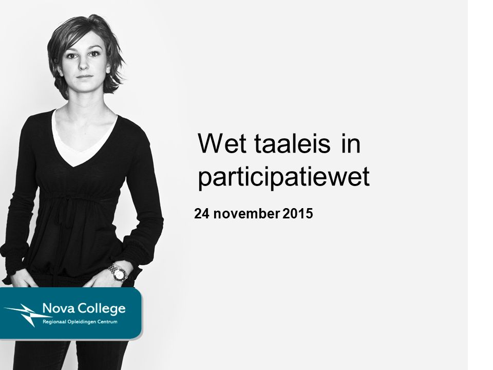 Wet taaleis in participatiewet 24 november 2015
