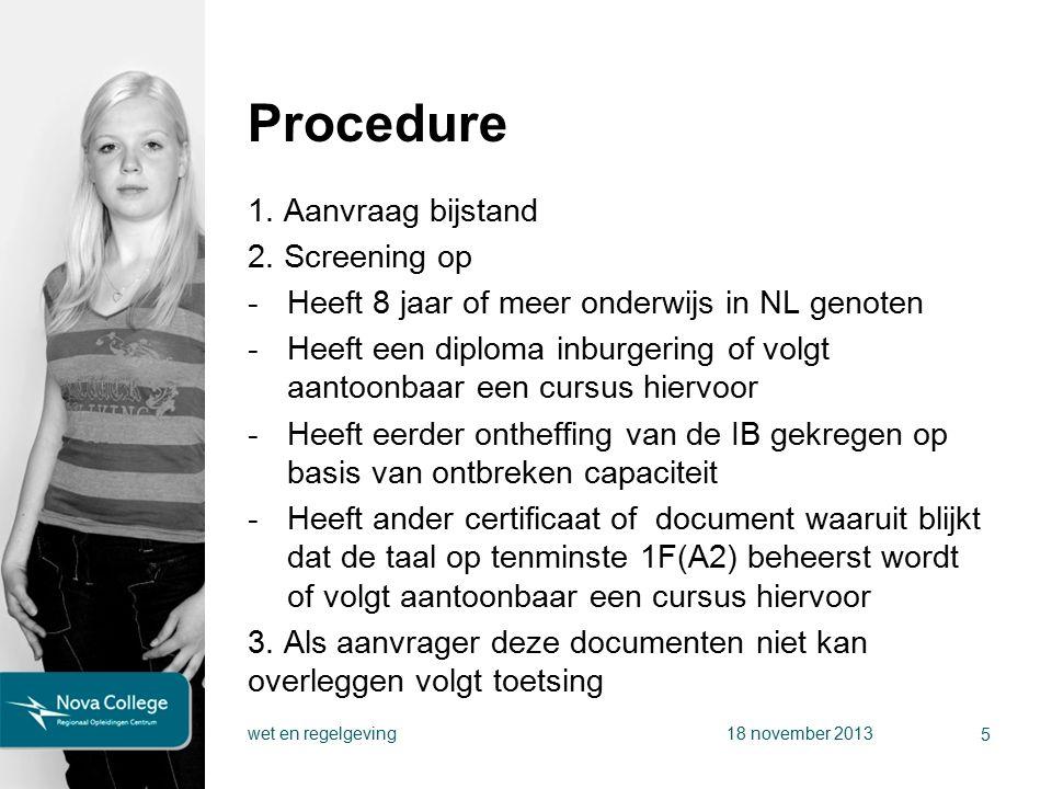 Procedure 1. Aanvraag bijstand 2.
