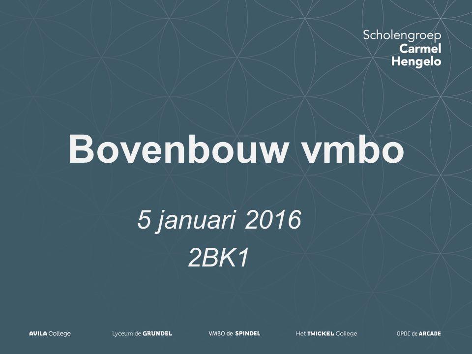 Bovenbouw vmbo 5 januari 2016 2BK1