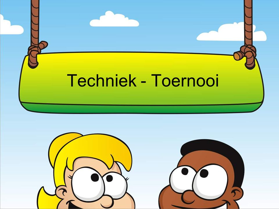 Techniek - Toernooi