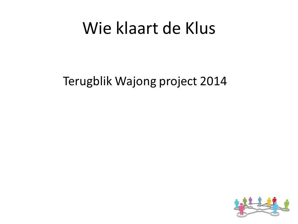Wie klaart de Klus Terugblik Wajong project 2014