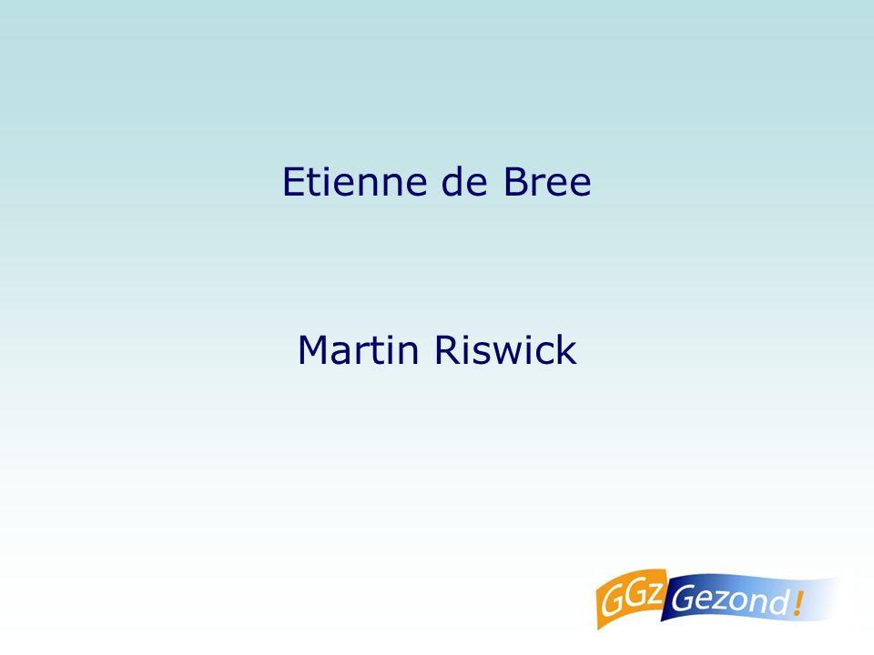 Etienne de Bree Martin Riswick
