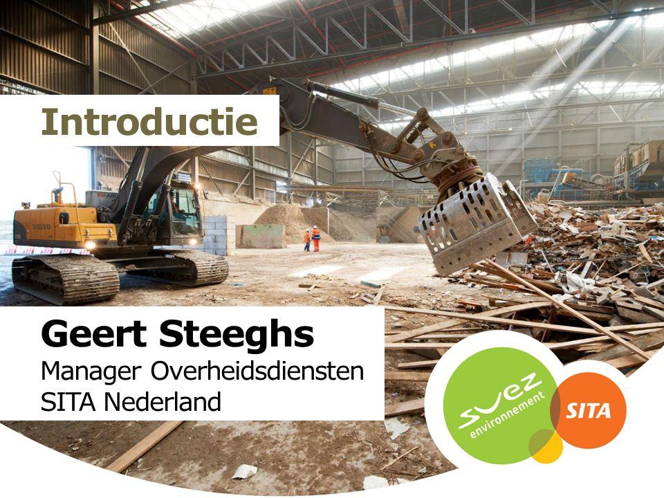 Geert Steeghs Manager Overheidsdiensten SITA Nederland Introductie