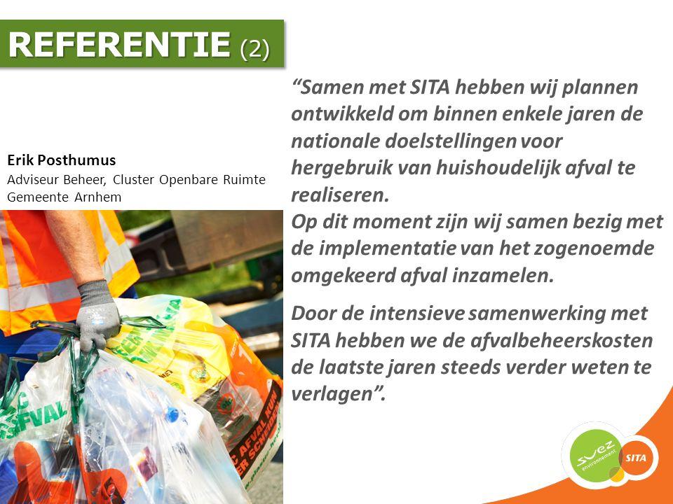 """Erik Posthumus Adviseur Beheer, Cluster Openbare Ruimte Gemeente Arnhem """"Samen met SITA hebben wij plannen ontwikkeld om binnen enkele jaren de nation"""