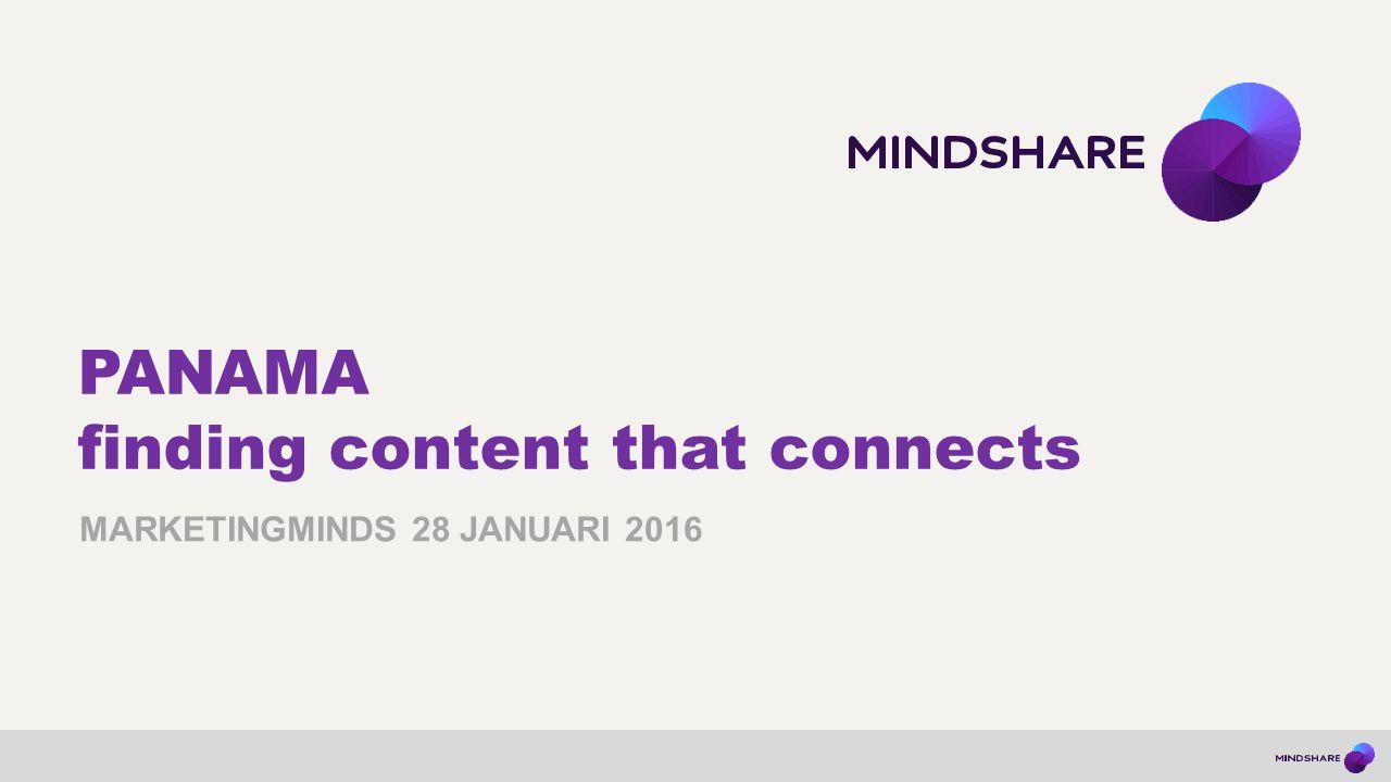 Panama | MarketingMinds4 Jhon van der Ceelen Mindshare Business Intelligence Director Digital
