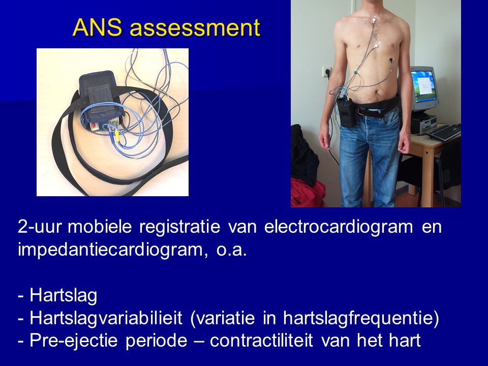 2-uur mobiele registratie van electrocardiogram en impedantiecardiogram, o.a. - Hartslag - Hartslagvariabilieit (variatie in hartslagfrequentie) - Pre