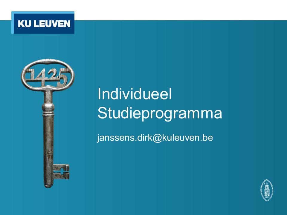 Individueel Studieprogramma janssens.dirk@kuleuven.be