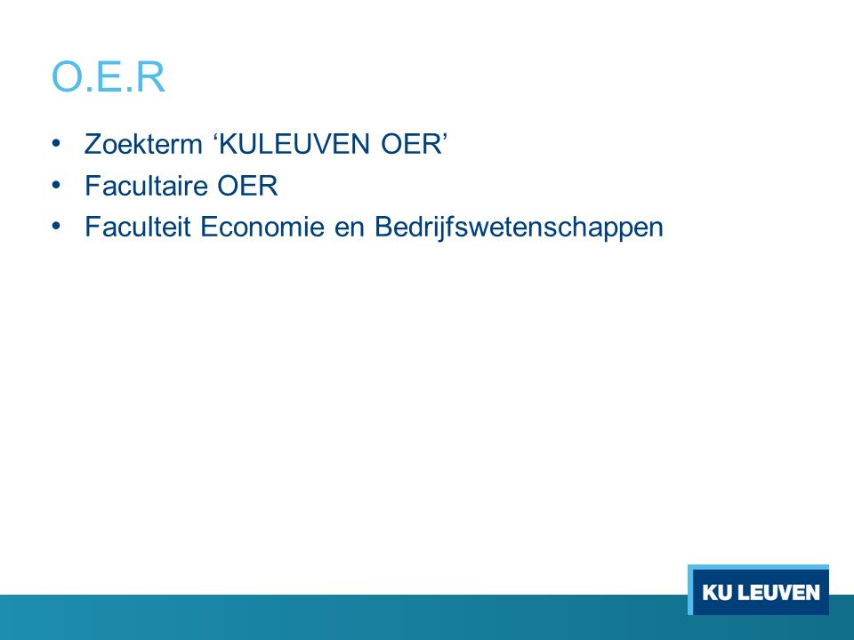 O.E.R Zoekterm 'KULEUVEN OER' Facultaire OER Faculteit Economie en Bedrijfswetenschappen