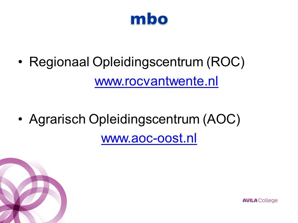 Regionaal Opleidingscentrum (ROC) www.rocvantwente.nl Agrarisch Opleidingscentrum (AOC) www.aoc-oost.nl