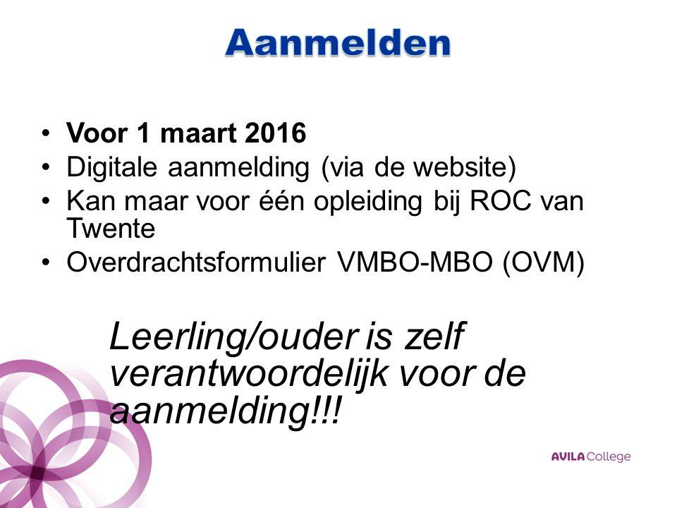 Voor 1 maart 2016 Digitale aanmelding (via de website) Kan maar voor één opleiding bij ROC van Twente Overdrachtsformulier VMBO-MBO (OVM) Leerling/ouder is zelf verantwoordelijk voor de aanmelding!!!