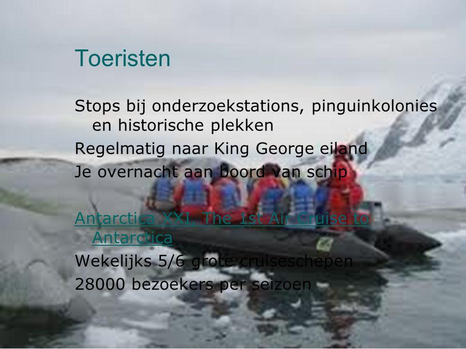 Toeristen Stops bij onderzoekstations, pinguinkolonies en historische plekken Regelmatig naar King George eiland Je overnacht aan boord van schip Anta