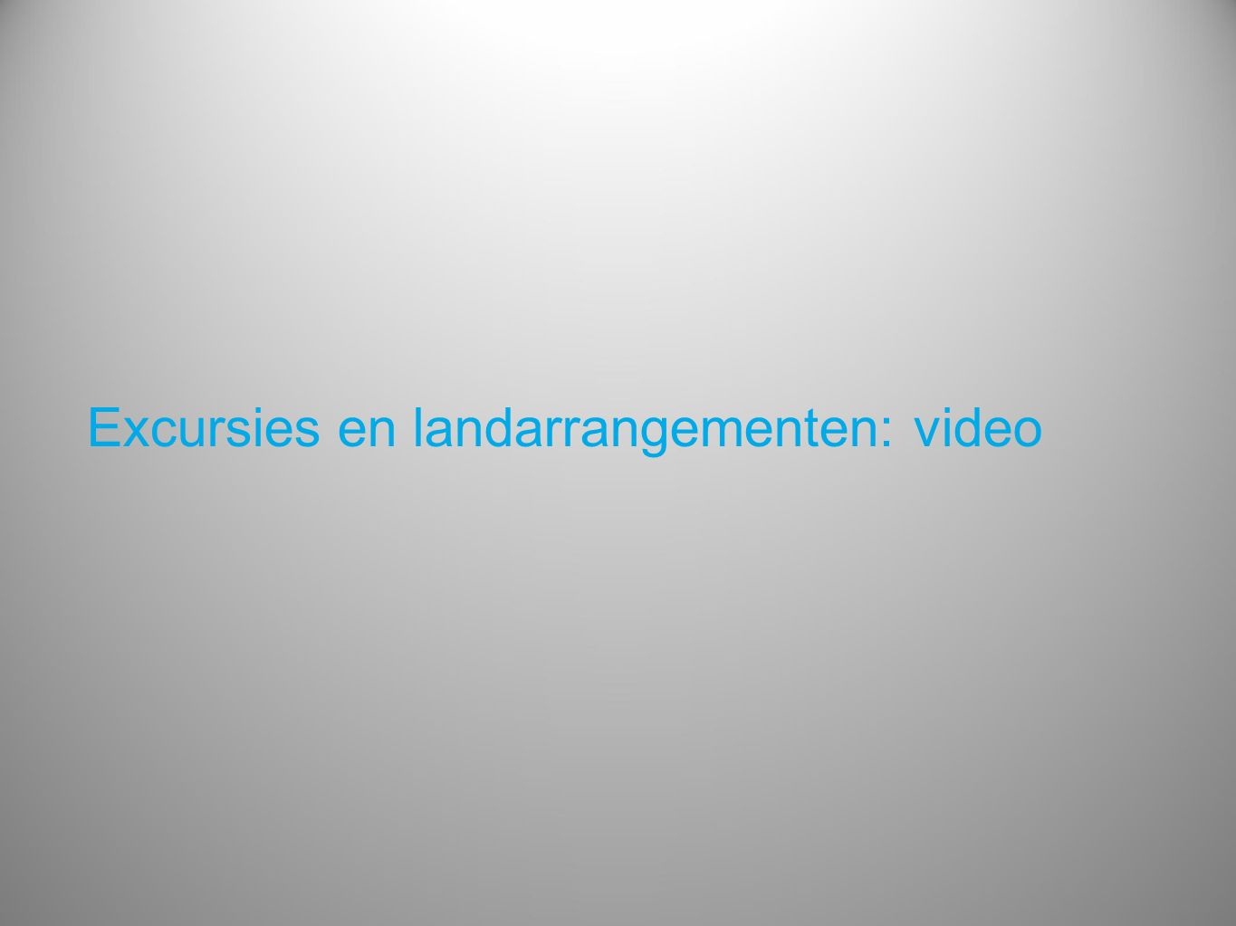 Excursies en landarrangementen: video