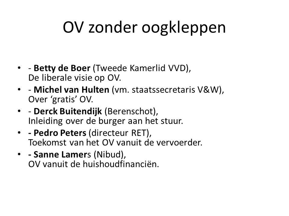 OV zonder oogkleppen - Betty de Boer (Tweede Kamerlid VVD), De liberale visie op OV.