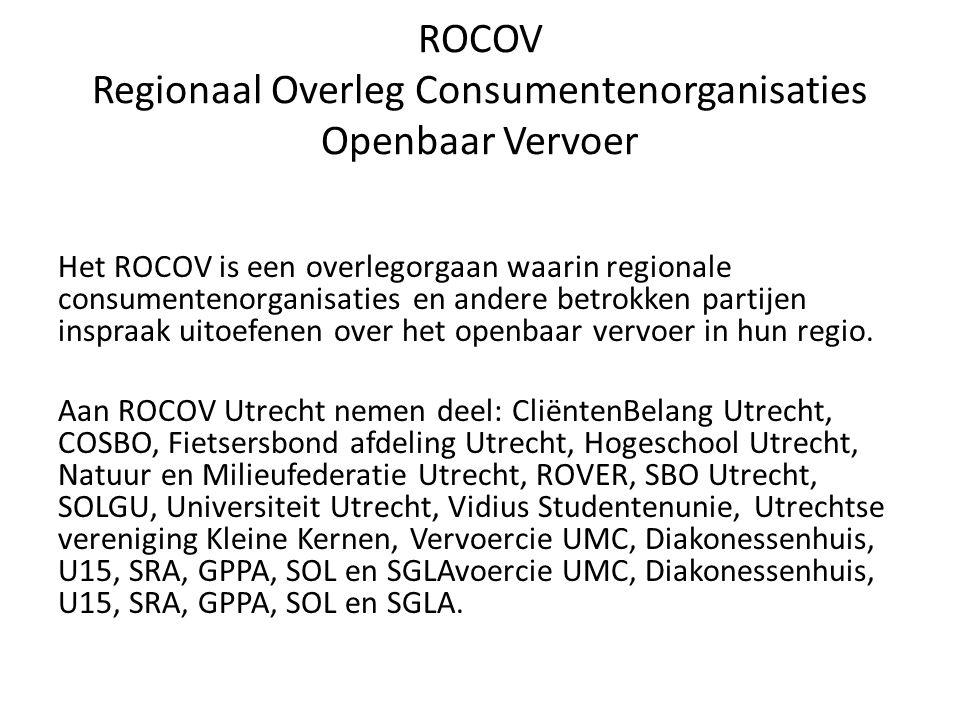 ROCOV Regionaal Overleg Consumentenorganisaties Openbaar Vervoer Het ROCOV is een overlegorgaan waarin regionale consumentenorganisaties en andere betrokken partijen inspraak uitoefenen over het openbaar vervoer in hun regio.
