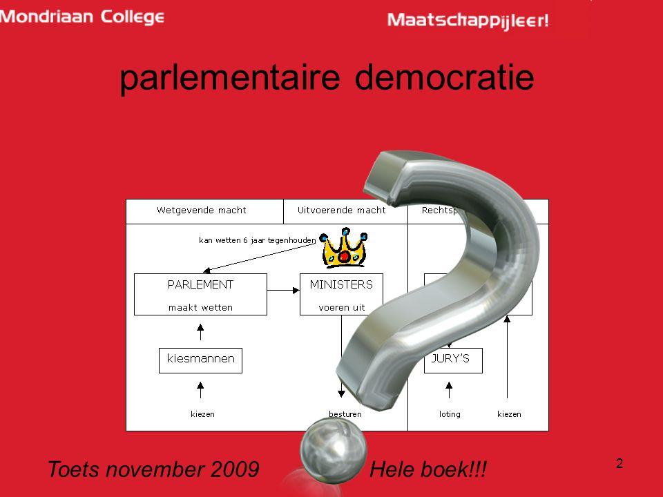 2 parlementaire democratie Toets november 2009 Hele boek!!!