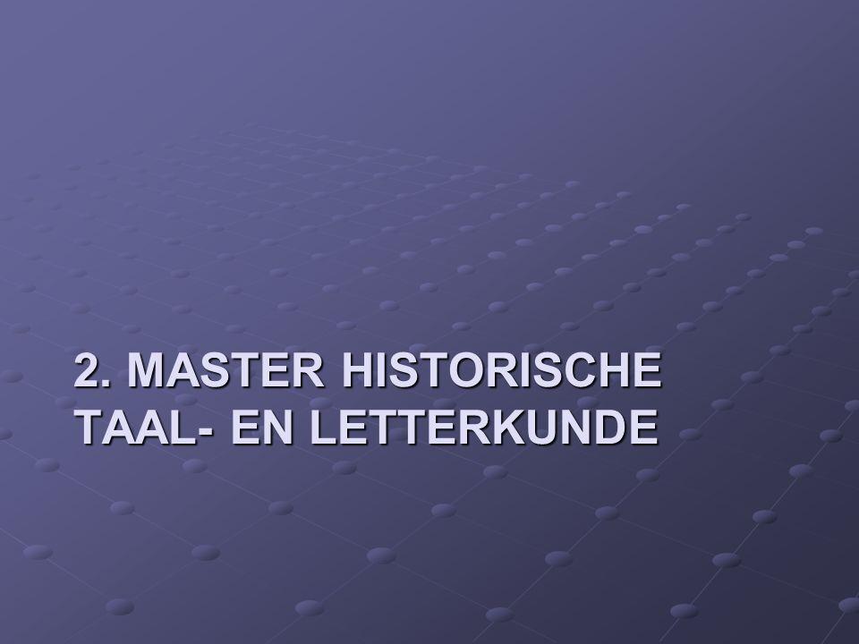 2. MASTER HISTORISCHE TAAL- EN LETTERKUNDE