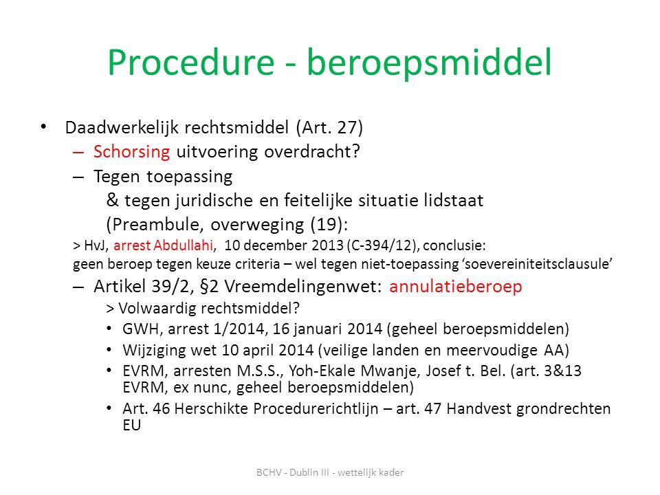 Procedure - beroepsmiddel Daadwerkelijk rechtsmiddel (Art.