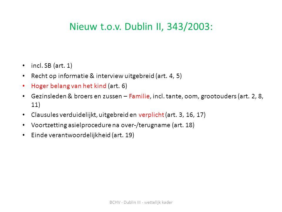Nieuw t.o.v.Dublin II, 343/2003: incl. SB (art.
