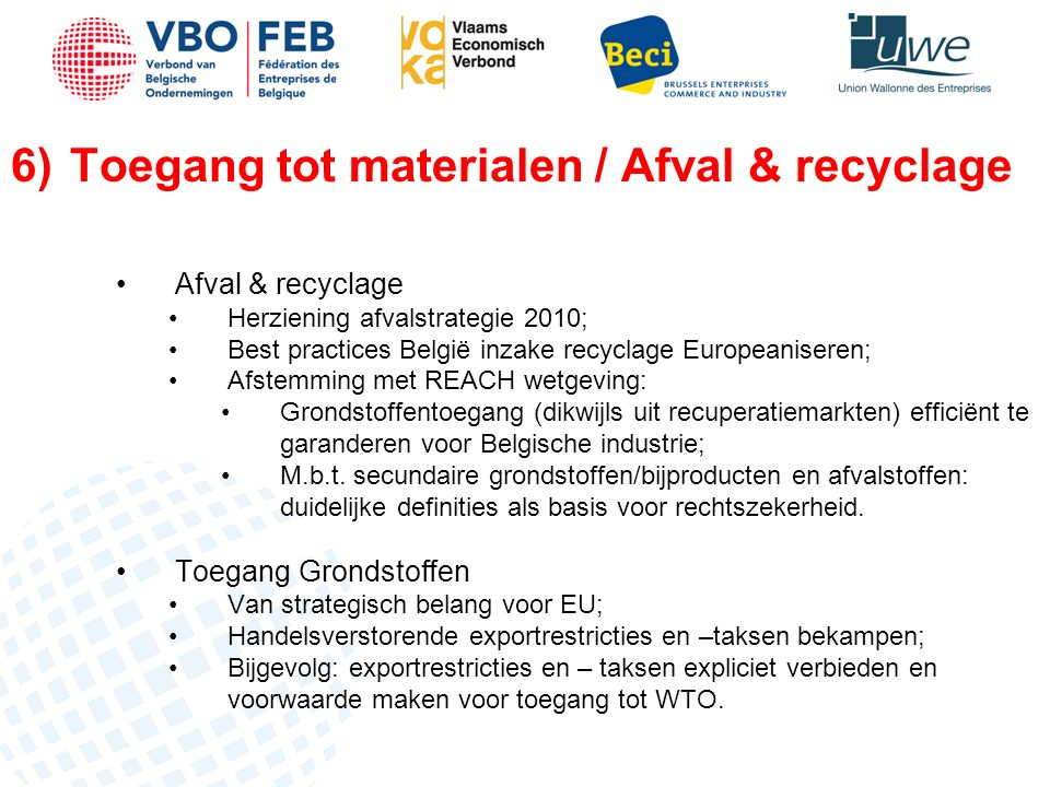 Recylage Bron: Fod Economie – Verhouding afval & recyclage in 1000 ton