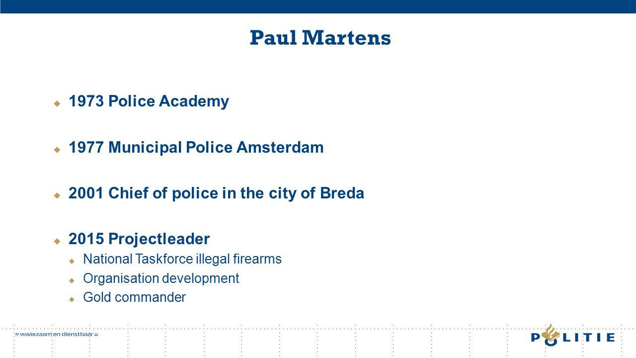 The Dutch National Policeforce 10 regional operational units 1 national operational unit 1 national unit business operations Tien regionale eenheden 1Noord-Nederland 2Oost-Nederland 3Midden-Nederland 4Noord-Holland 5Amsterdam 6Den Haag 7Rotterdam 8Zeeland-West-Brabant 9Oost-Brabant 10Limburg 11Landelijke Eenheid 12Eenheid bedrijfsvoering (Politiedienstencentrum)
