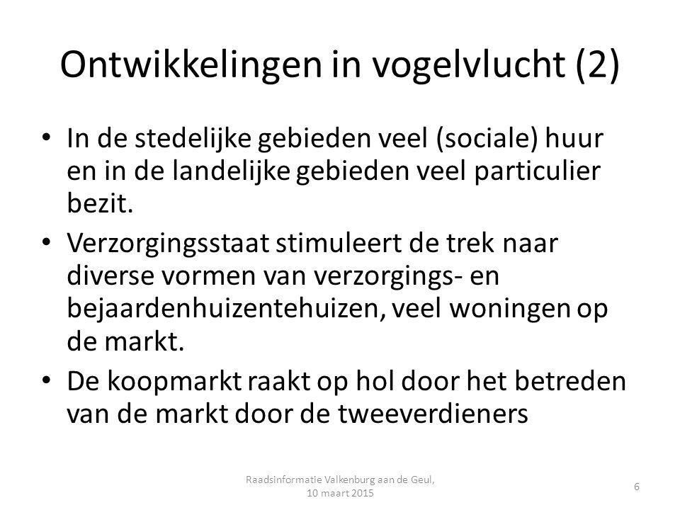 En dan.Alle 18 gemeenten stemmen in (raadsbesluit) met de structuurvisie Wonen.