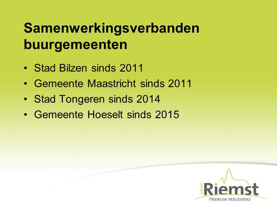Samenwerkingsverbanden buurgemeenten Stad Bilzen sinds 2011 Gemeente Maastricht sinds 2011 Stad Tongeren sinds 2014 Gemeente Hoeselt sinds 2015