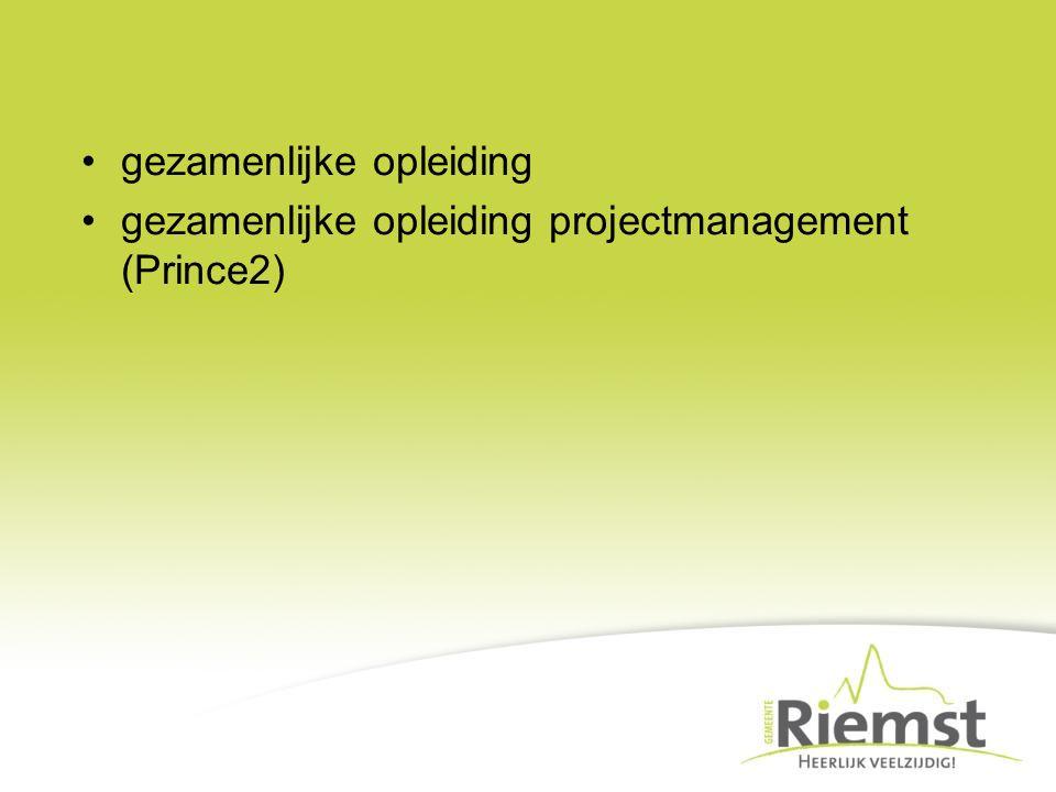 gezamenlijke opleiding gezamenlijke opleiding projectmanagement (Prince2)