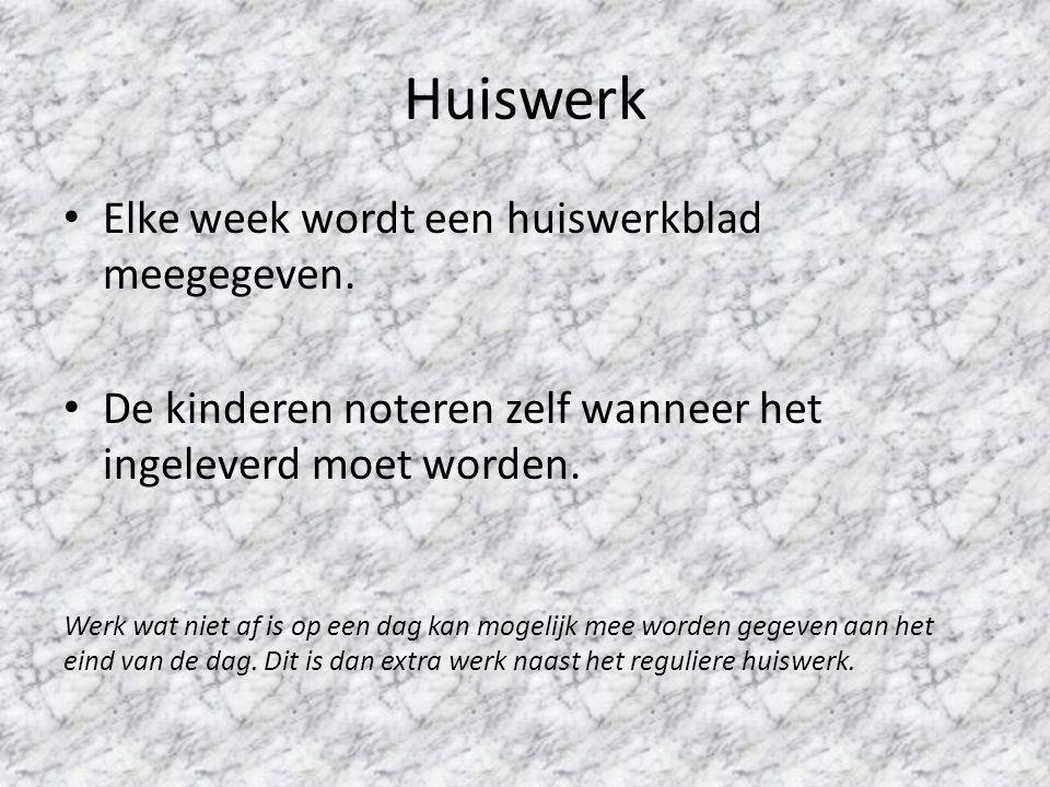 Huiswerk Elke week wordt een huiswerkblad meegegeven.