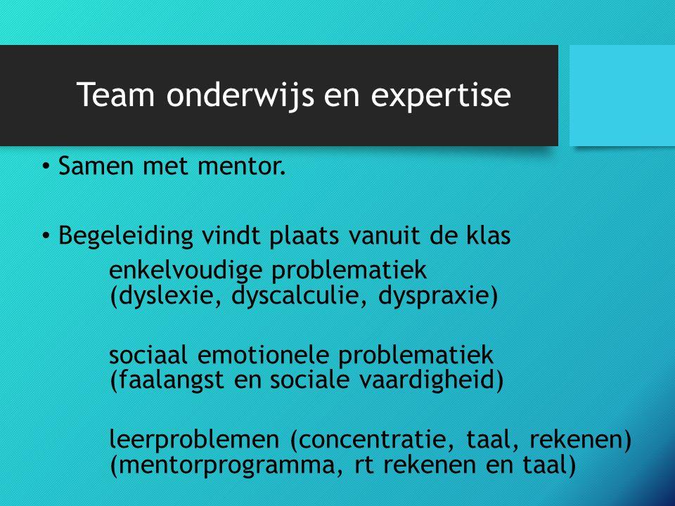 Team onderwijs en expertise Samen met mentor.