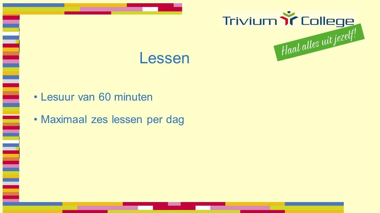 Lessen Lesuur van 60 minuten Maximaal zes lessen per dag