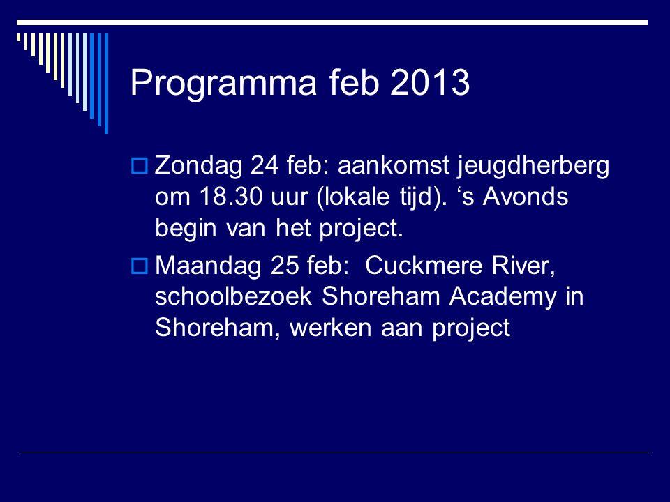 Programma feb 2013  Zondag 24 feb: aankomst jeugdherberg om 18.30 uur (lokale tijd).