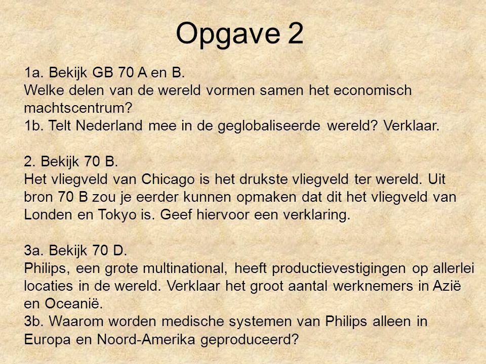 Opgave 2 1a. Bekijk GB 70 A en B.