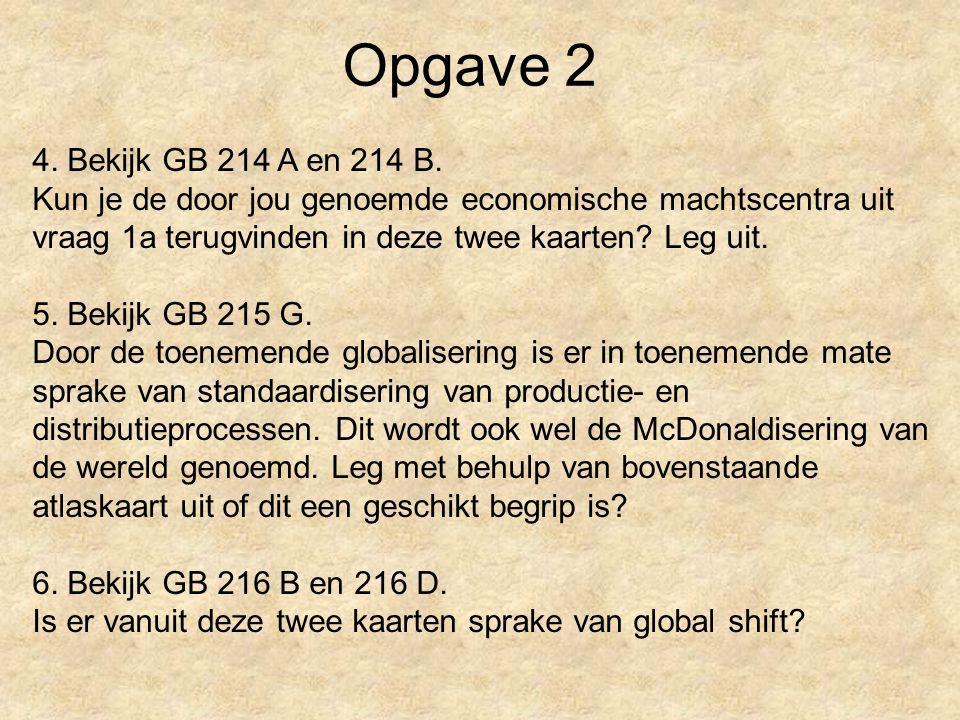 Opgave 2 4. Bekijk GB 214 A en 214 B.