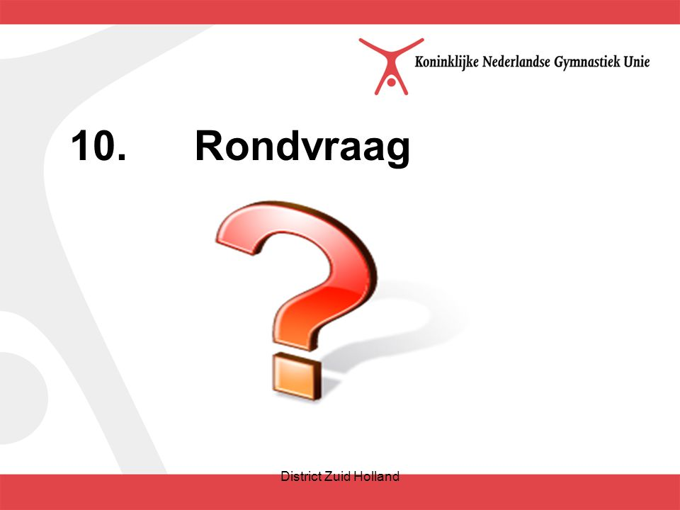 10.Rondvraag District Zuid Holland